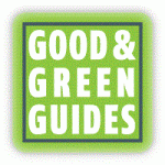 Good &amp; Green Guides