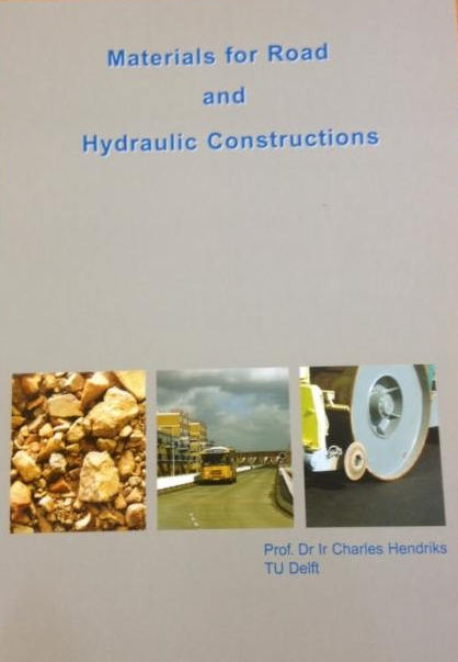 Materials for Road and Hydraulic Constructions